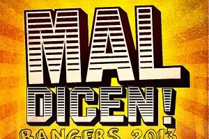 Mal-Dicen-Bangers-latino-resiste-twerk-tropical-bass-cumbia-spanish-fiesa-download-pachanga-nueva-2013